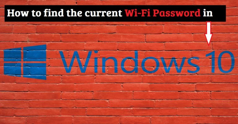 How to Find the Current WiFi Password in Windows 10
