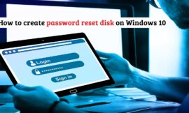 How to create a password reset disk on Windows 10?