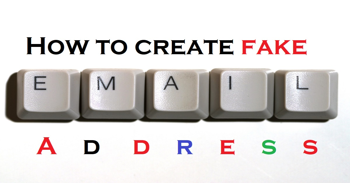 How to Make a Fake Email Address