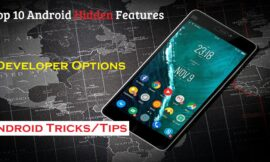 Top 10 Android Hidden Features || developer Options