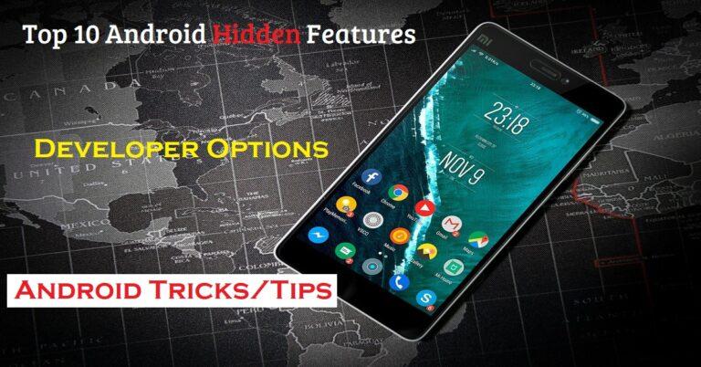 Top 10 Android Hidden Features || developer Options