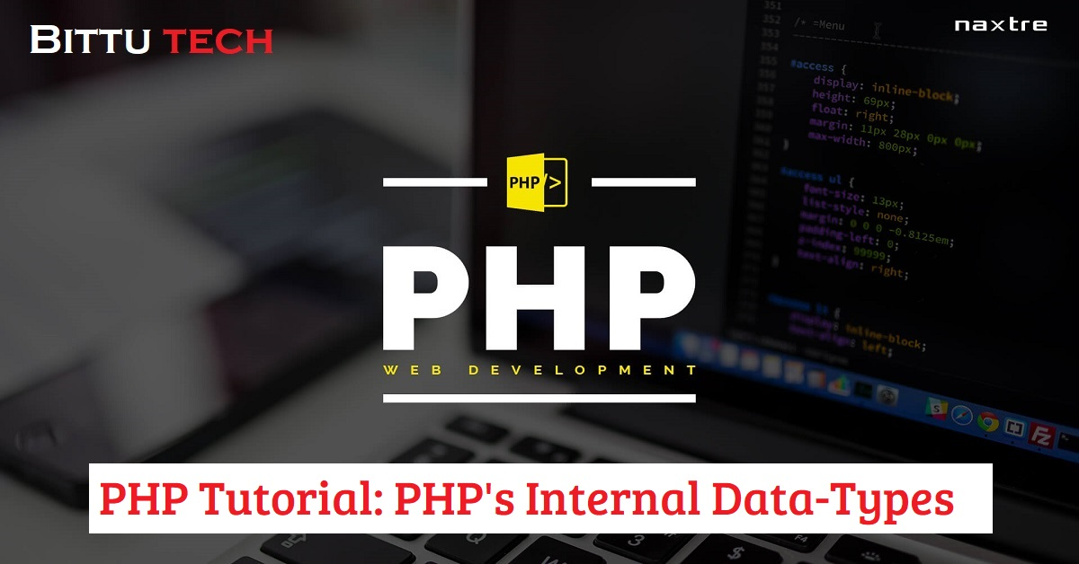 PHP Tutorial: PHP's Internal Data Types