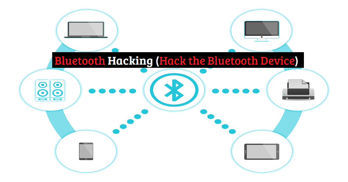 How to hack Bluetooth devices?