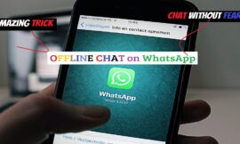 How to chat offline with your friends on WhatsApp?