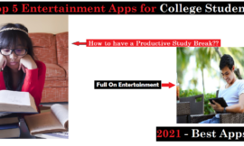 Top 5 Entertainment Apps for Android Users: Short break from Study