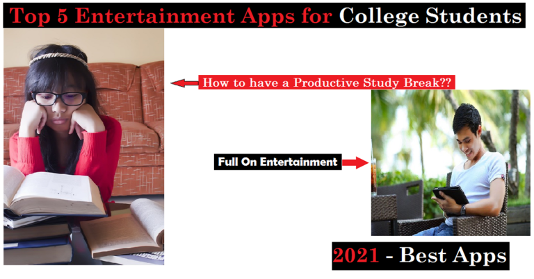 Read more about the article Top 5 Entertainment Apps for Android Users: Short break from Study