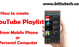 How to create a YouTube channel playlist from mobile phones or PC?