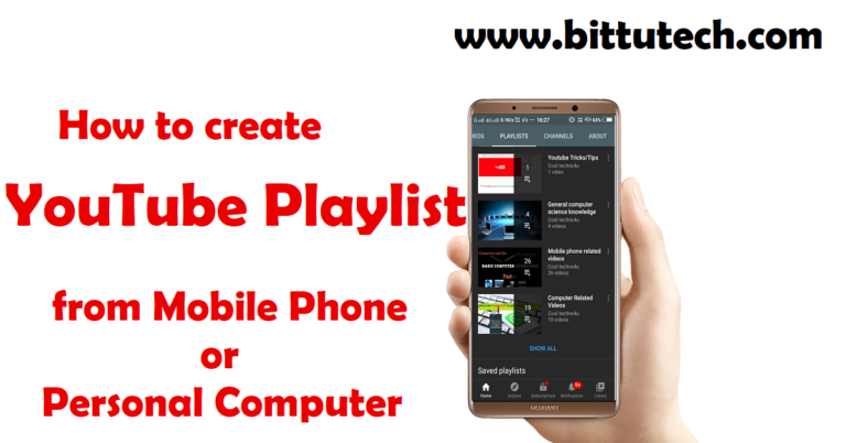 Read more about the article How to create a YouTube channel playlist from mobile phones or PC?