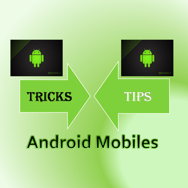 Android Trick and Tips